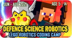 Defence Science Robotics Lego Robotics STEAM School Holiday Summer Coding Camp June July August 2021 for Age 5 to 14