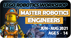 Master Robotics Engineers Lego Robotics Coding School Holiday Workshop June July August 2021 for age 5 to 14