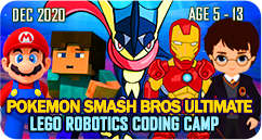 Pokemon Smash Bros Ultimate Lego Robotics STEAM School Holiday Winter Camp December 2020 for Age 5 to 13 Harry Potter Fornite Minecraft Pokemon Super Heroes Super Marios